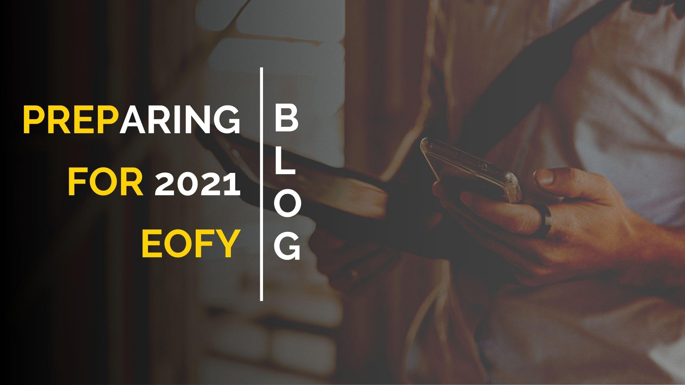 Preparing For 2021 EOFY